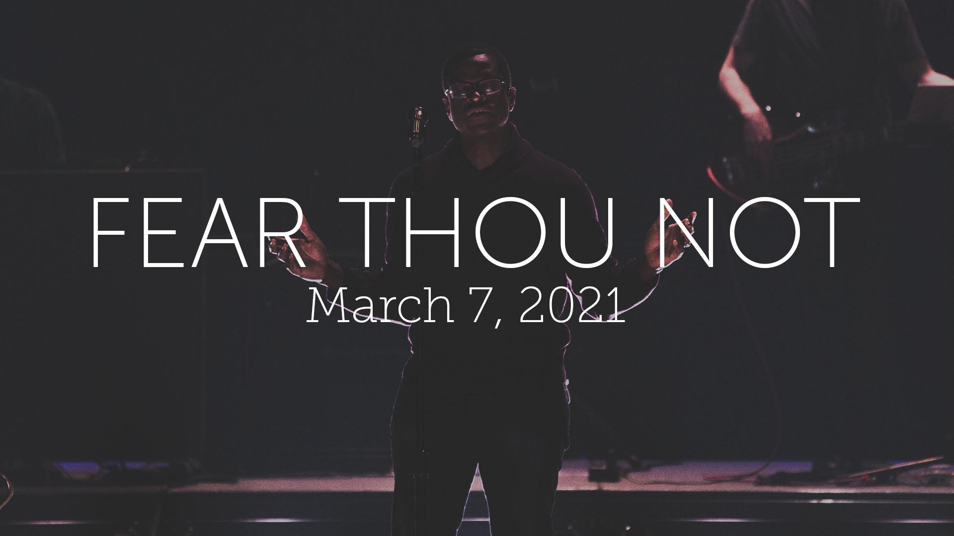 Fear Thou Not