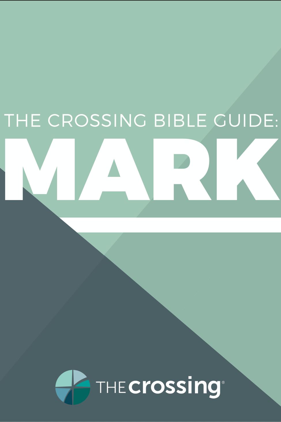 Mark: The Crossing Bible Guide